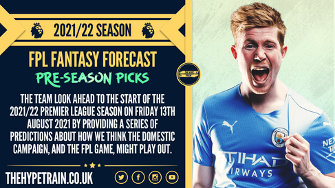Premier League 2021/22 Season: FPL Pre-Season Fantasy Forecast