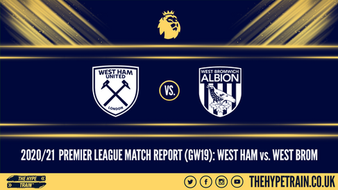 Premier League Match Report (19/01/21): West Ham 2-1 West Brom