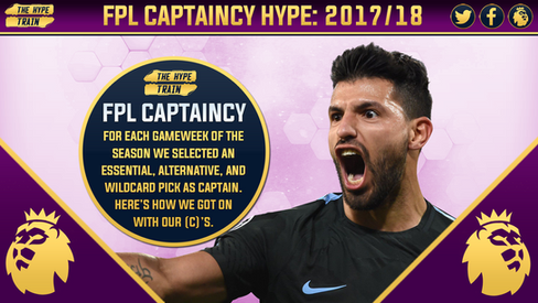 FPL CAPTAINCY HYPE 2017/18: End of Season Results