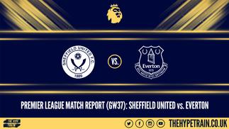 Premier League Match Report (20/07/20): Sheffield United 0-1 Everton