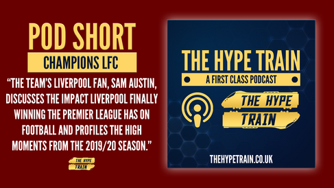 First Class Podcast Short: We discuss Liverpool finally winning the Premier League trophy!