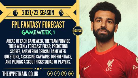Premier League 2021/22 Season: FPL Gameweek 1 Fantasy Forecast