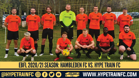 EBFL 2020/21 Season: Hambleden FC vs. Hype Train FC