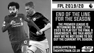 FPL 2019/20 Statement: The End of The Line for the Season