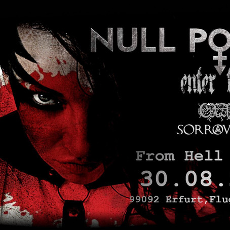 Null Positiv, Enter Tragedy, Exaudi & Sorrownight