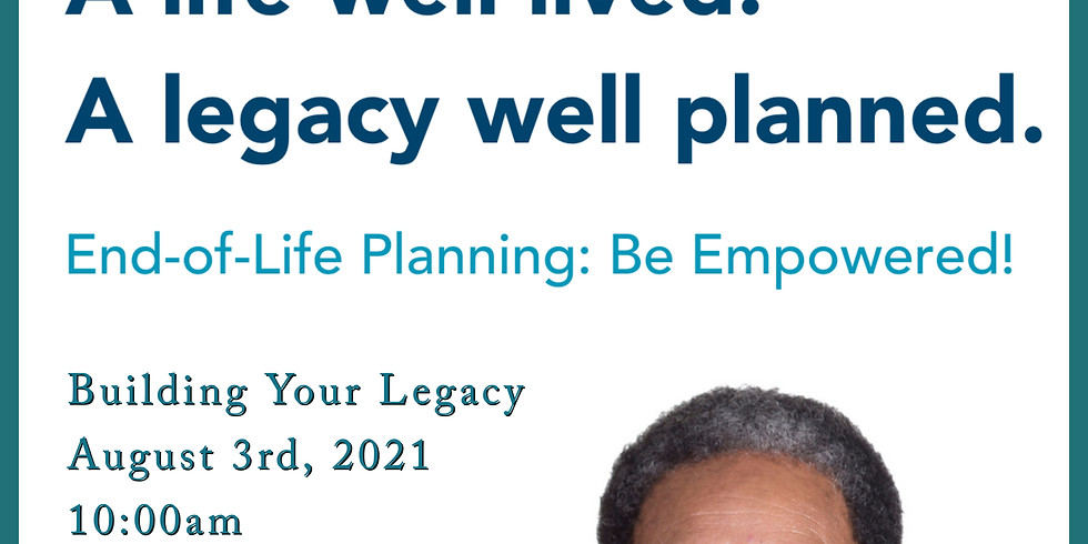 Build Your Legacy: Advance Care Planning