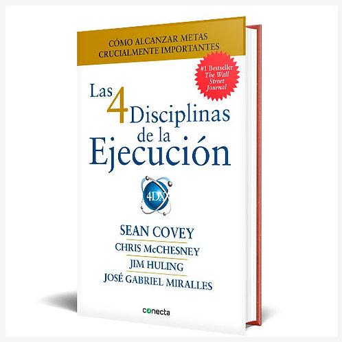 Las 4 Disciplinas De La Ejecución.