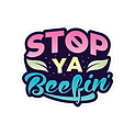Stop Ya Beefin Logo