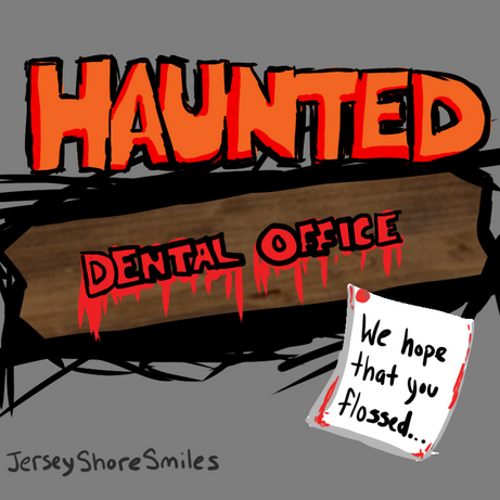 Haunted Dental Office