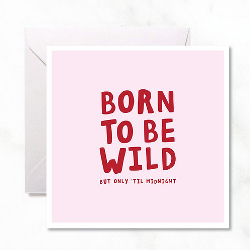 Greeting Card: Born To Be Wild