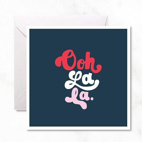 Greeting Card: Ooh La La