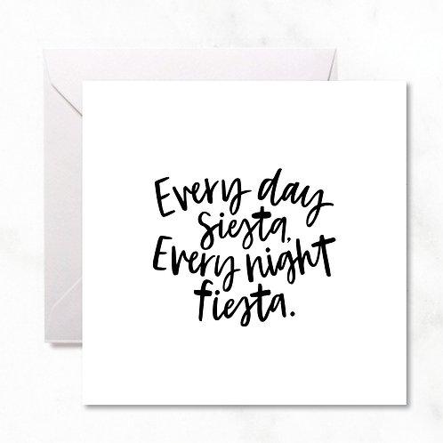 Greeting Card: Every Day Siesta