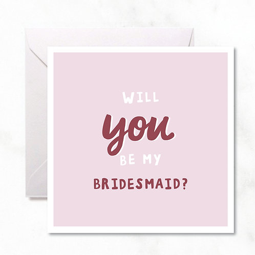 Greeting Card: Bridesmaid Pink