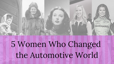 5 Women that Changed the Automotive Industry!