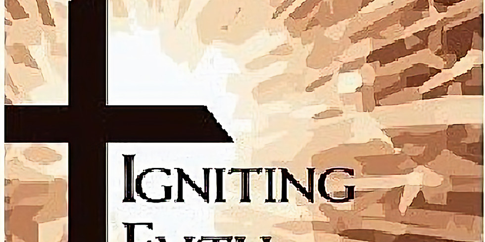 2020 Igniting Faith Virtual Conference