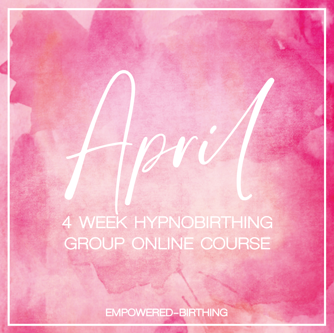 APRIL 4 WEEK GROUP COURSE