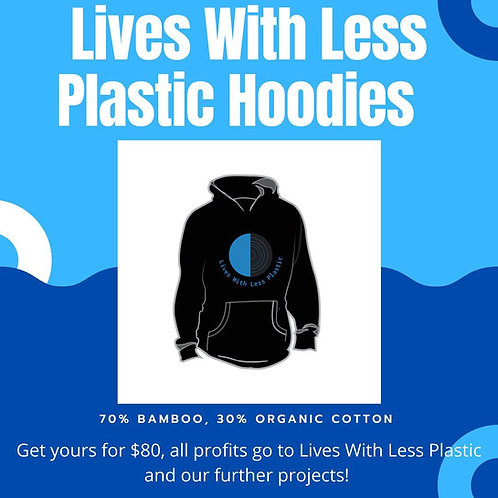 Lives With Less Plastic Hoodies