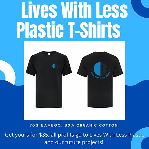 Lives With Less Plastic T-shirts
