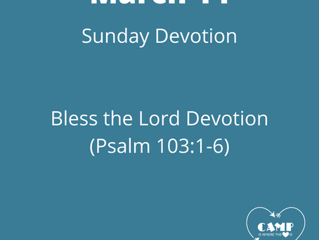 Week 5: Bless the Lord