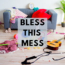 bless-this-mess-final.png