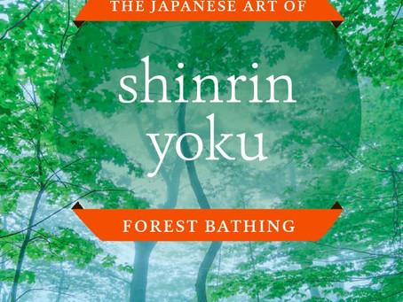"""Shinrin-Yoku: The Japanese Art of Forest Bathing"" byYoshifumi Miyazaki"