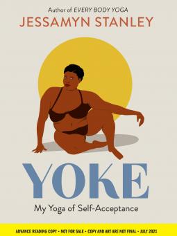 Book Review: Yoke by Jessamyn Stanley