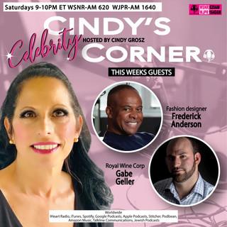 Cindy's Celebrity Corner Featuring Fredrick Anderson and Gabe Geller