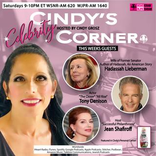 Cindy Celebrity Corner with guest Hadassah Leiberman, Tony Denison and Jean Shafiroff