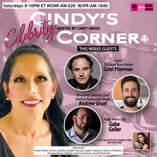 Cindy's Celebrity Corner Feauturing Sarel Piterman, Andrew Gruel and Gabe Geller