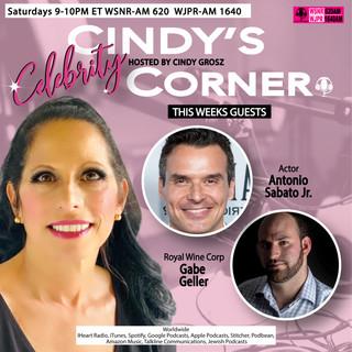 Cindy's Celebrity Corner with Guests Antonio Sabato Jr. and Gabe Geller of Royal Wines