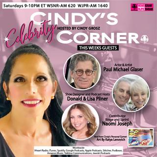Cindy Celebrity Corner with guest Paul Michael Glaser, Donald & Lisa Pliner, Naomi Joseph