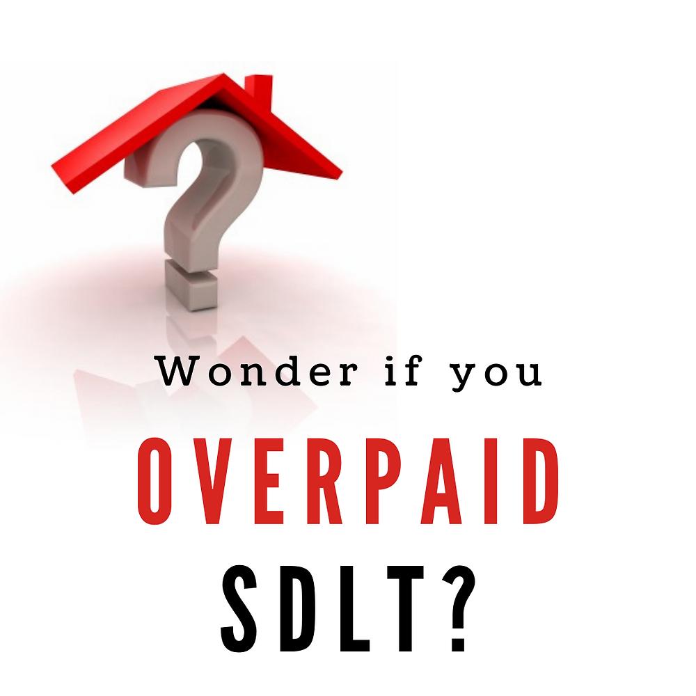 Stamp Duty Land Tax, SDLT, SDLT Relief, Stamp Duty Land Tax Relief, Overpaid SDLT