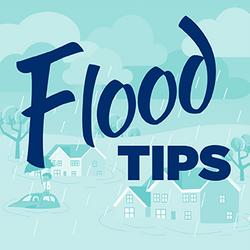 Flood Tips