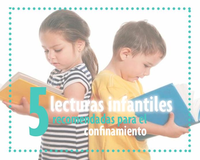 5 lecturas infantiles recomendadas para el confinamiento