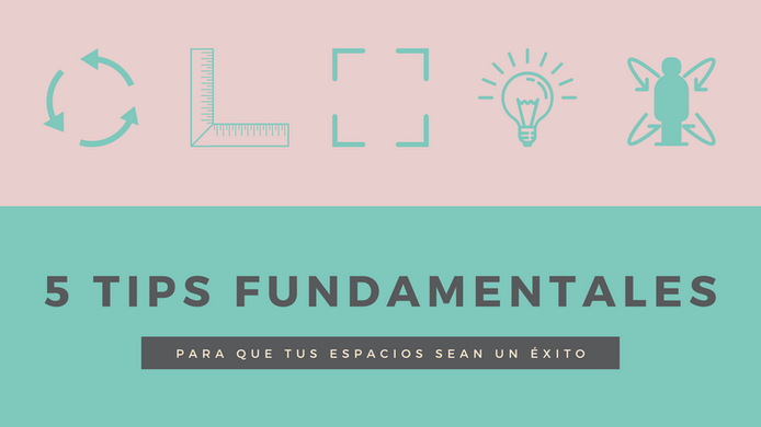 5 tips fundamentales en interiorismo
