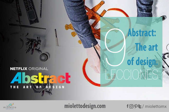 Abstract: The Art of Design. 9 lecciones.