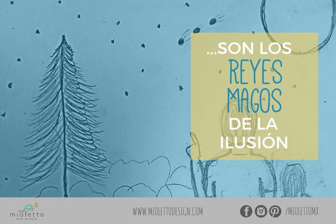 ...son los Reyes Magos de la ilusión