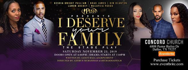 I Deserve Your Family Event Banner24.jpg
