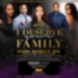 I Deserve Your Family Event Social Media