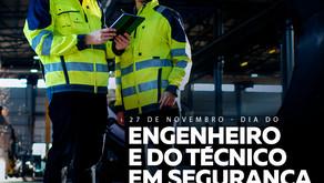 27 DE NOVEMBRO - DIA DO ENGENHEIRO E TÉCNICO DE SEGURANÇA DO TRABALHO