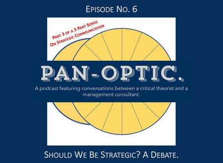 #6 - Should We Be Strategic? A Debate.