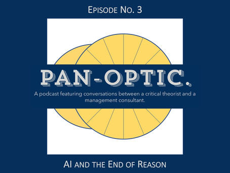 #3 - Artificial Intelligence and the End of Reason