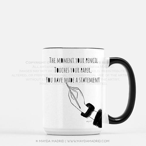 Statement | Artist | Author | Ceramic Mug