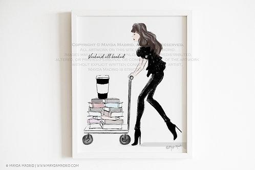 Weekend All Booked   Art Illustration Print   Bookish Art   Fashion Illustration