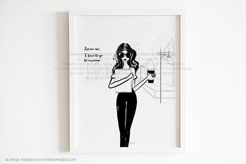 Excuse Me | Fashion Art Print  | Fashion Illustration