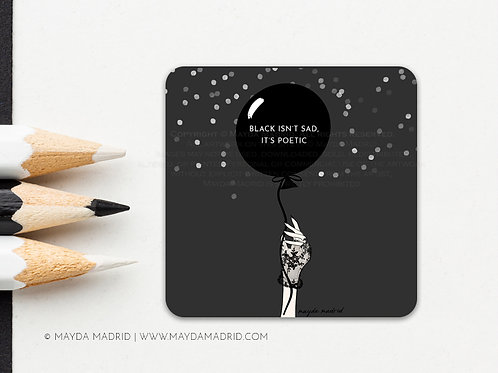 Black is Poetic | Vinyl Glossy Sticker