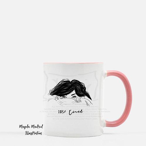 105% Tired - Pink Rim/Handle Mug