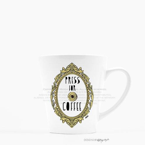 Press For Coffee Latte Mug