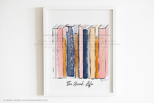 The Book Life | Art Print | Bookish Art