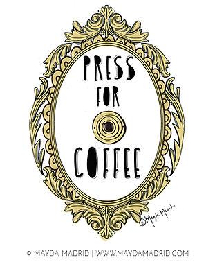 Press For Coffee-Mayda Madrid.jpg